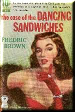 The Case of the Dancing Sandwiches by Fredric Brown